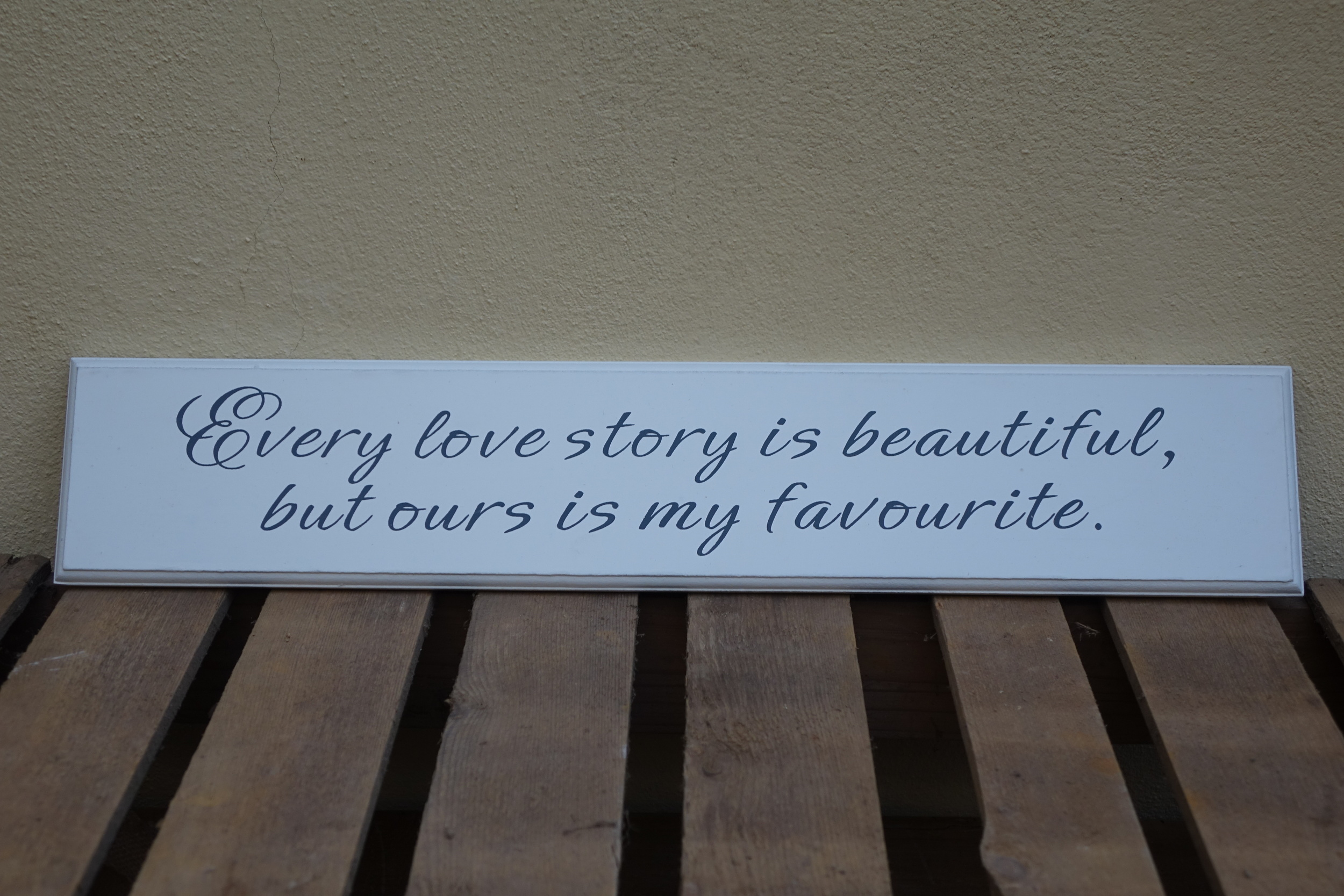 Every Love Story Sign £1