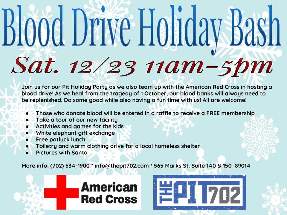 All are welcome to our Holiday Party Blood Drive....you don't need to be a Pit member!