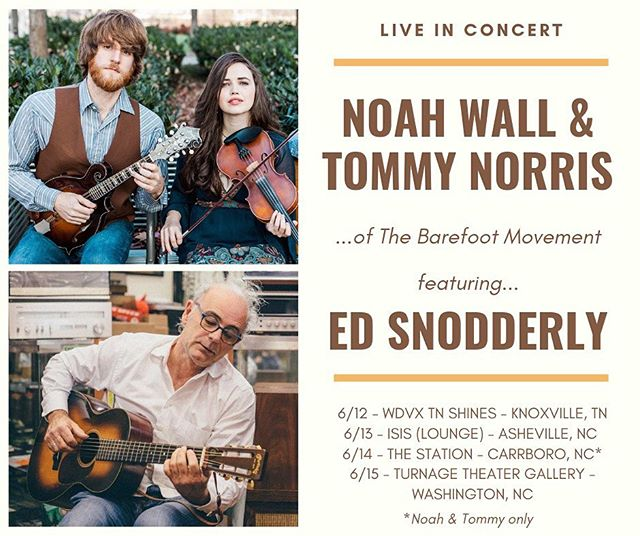 So excited to reunite with @edsnodderly for 3/4 of the shows on my little mini tour! Starting next week!  6/12 - @wdvx - #TNShines - Knoxville, TN  6/13 - @isisasheville - Asheville, NC  6/14 - @thestationcarrboro - Carrboro, NC  6/15 - @artsofthepamlico #TurnageTheater - Washington, NC