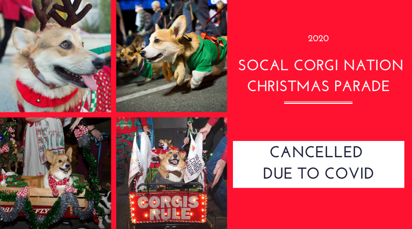 Christmas Events 2020 Southern California UPCOMING 2020 CORGI EVENTS! — So Cal Corgi Nation