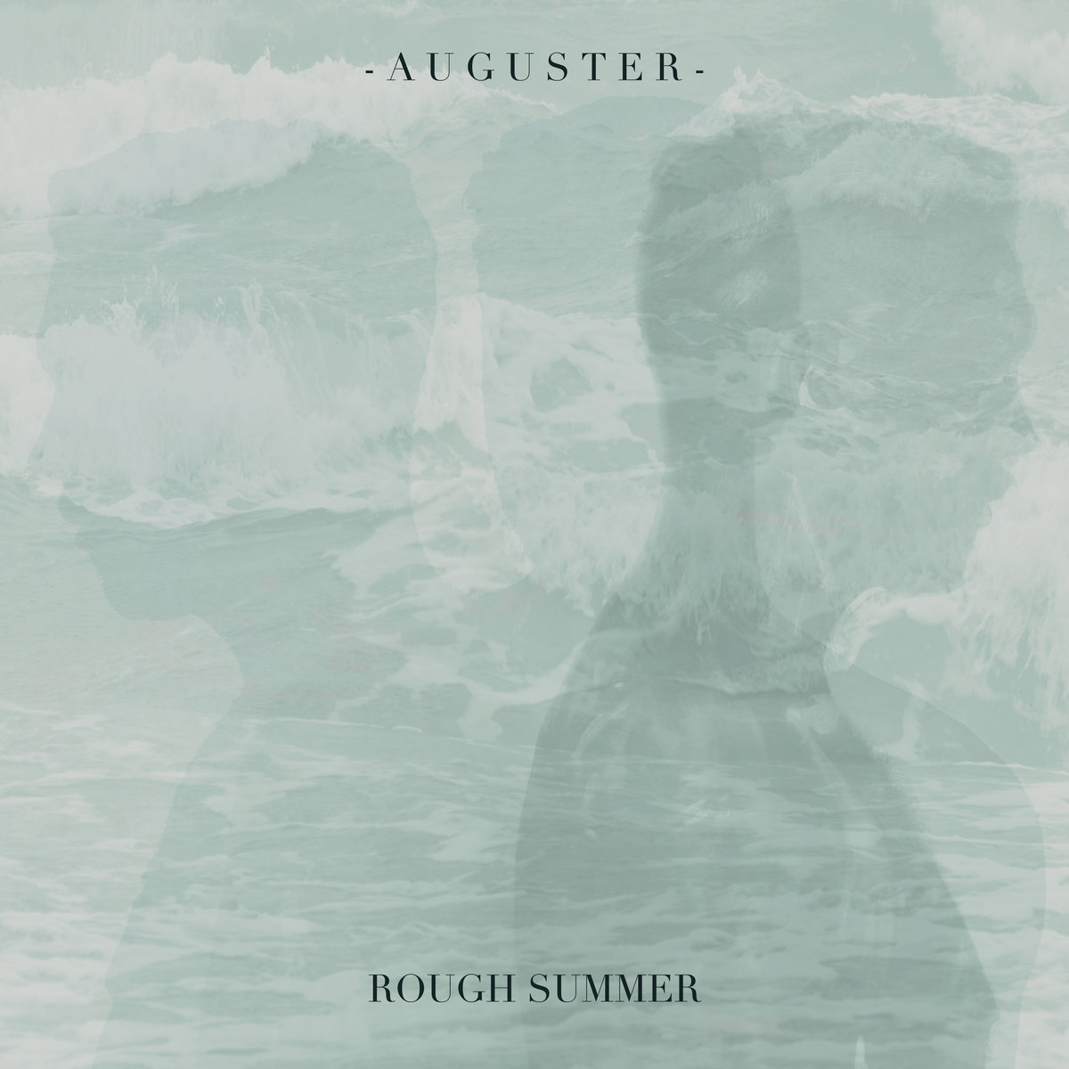 Auguster - Rough Summer