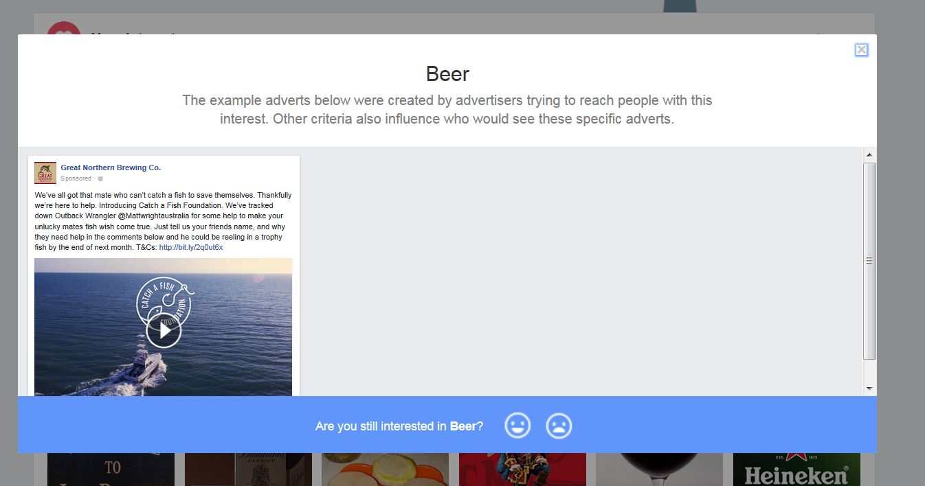A screenshot from Facebook's Advert preferences page. This one shows the information Facebook gives me about why they assigned 'beer' to me as an advertising preference, together with an example on the kinds of ads I would've seen in my News Feed based on this preference.