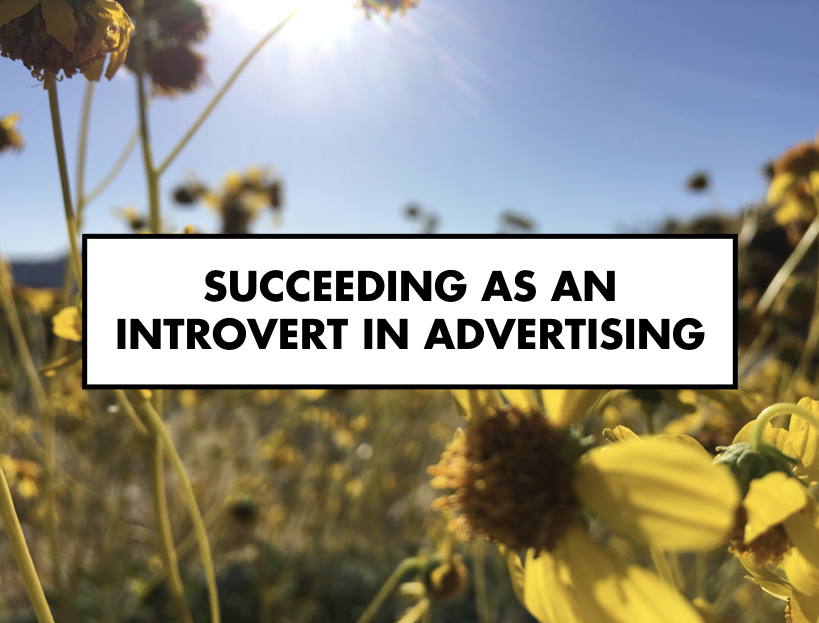 Succeeding as an introvert in advertising