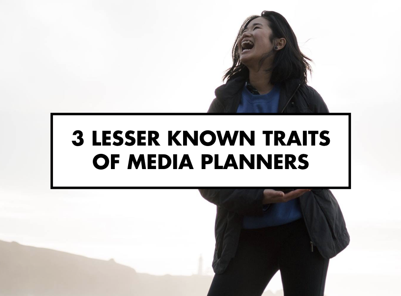 Lesser known traits of media planners