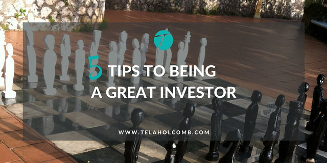 5 Tips to Being a Great Investor