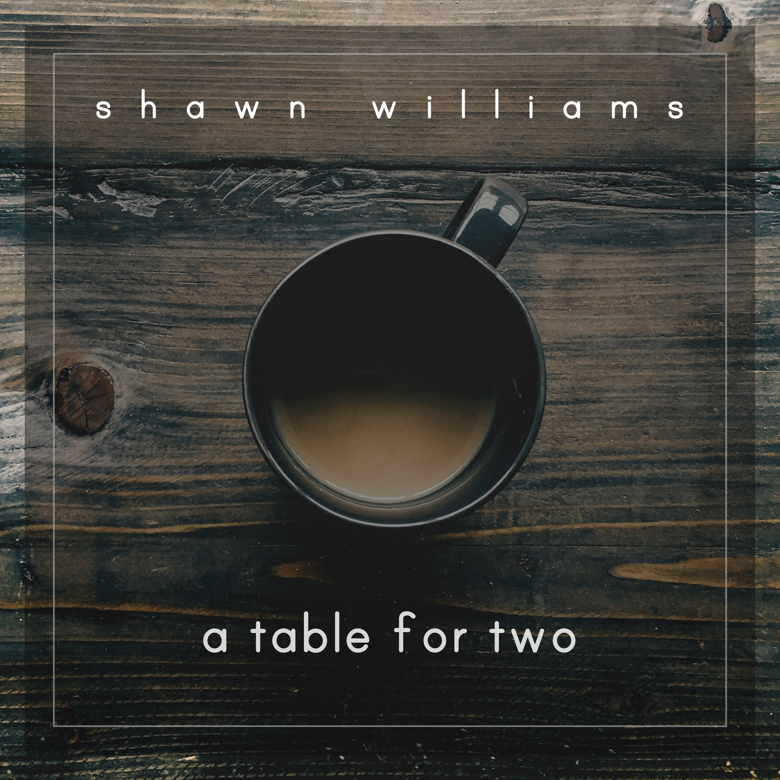 A Table For Two by Shawn Williams