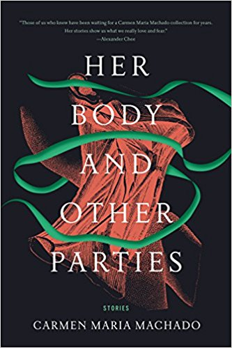 Her Body and Other Parties by Carmen Maria Machado - Graywolf PressFor fans of dark fairy tales, exquisite prose, and books that might make you queasy—Sophia, Development Manager