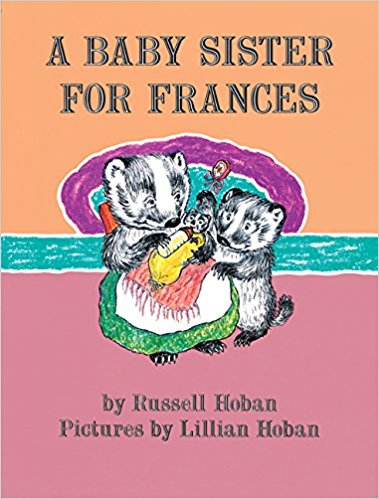 Lucia - A Baby Sister For Frances (HarperCollins) by Russell Hoban, illustrated by Lillian Hoban