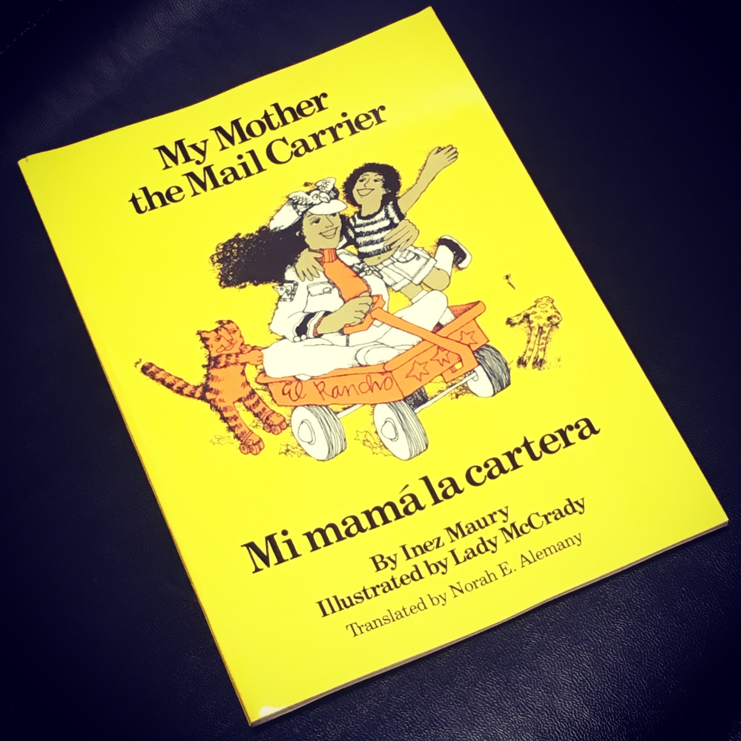 Alyea - My Mother the Mail Carrier/Mi mamå la catera by Inez Maury, illustrated by Lady McCrady