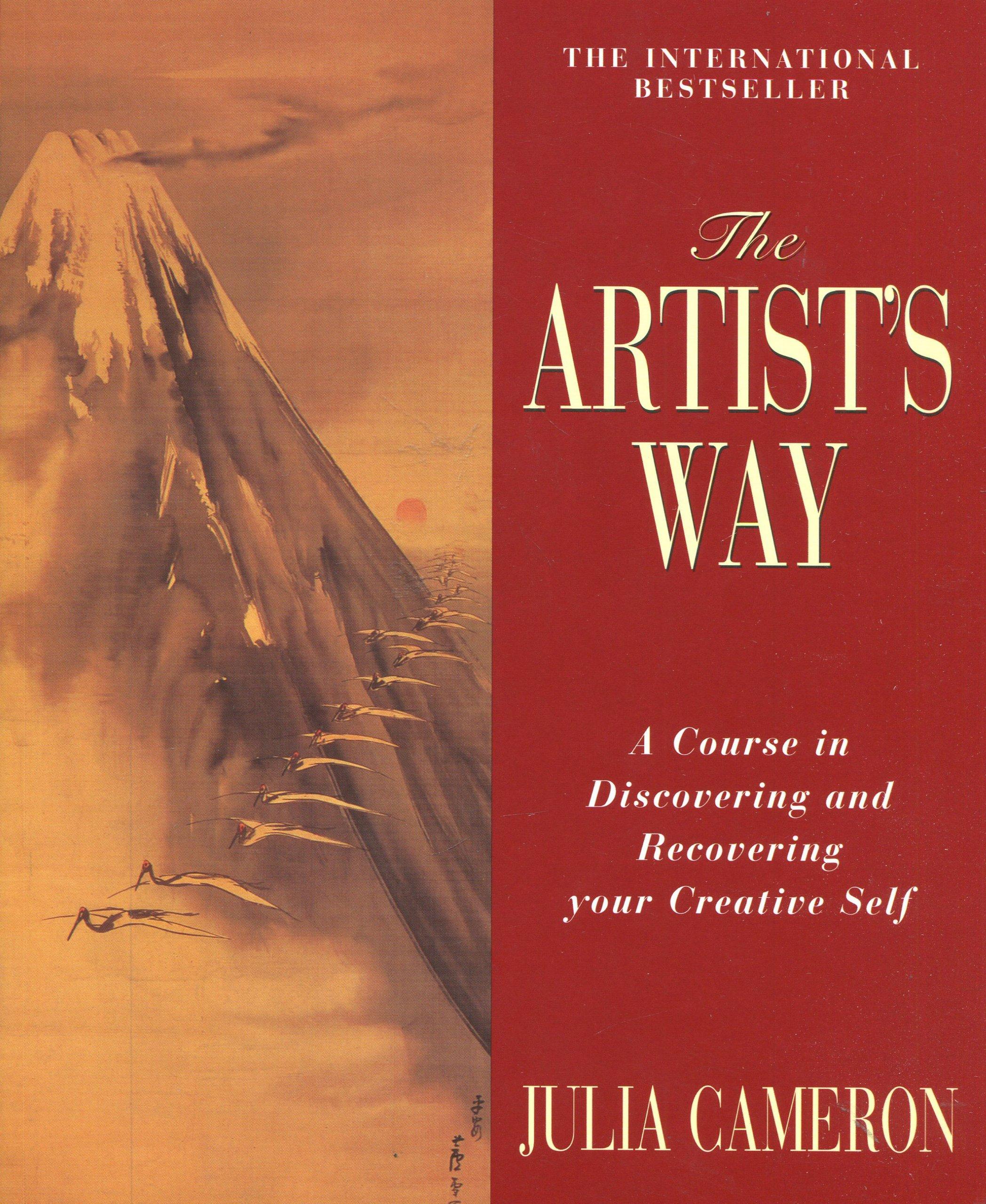 The Artist's Way - by Julia Cameron (TarcherPerigee)