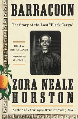 Barracoon:The Story of the Last