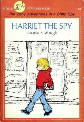 Harriet The Spy - by Louise Fitzhugh (Harper & Row)Harriet has been banned from schools and libraries because it apparently sets a bad example for children by encouraging them to