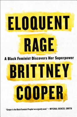 Eloquent Rage: A Black Feminist Discovers Her Superpower - by Brittney Cooper (St. Martin's Press)Gift this book to all feminists, but especially Black girls at the intersection of Cardi B & Coretta Scott KingMost anticipated 2019 FP book: Arid Dreams by Duanwad Pimwana, translated by Mui Poopoksakul
