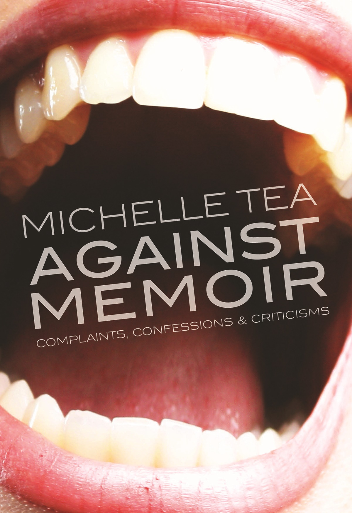 Against Memoir - by Michelle Tea (Feminist Press)For those who bear unnecessary disdain for the pigeons of New York CityMost anticipated 2019 FP book: The Summer of Dead Birds by Ali Liebegott