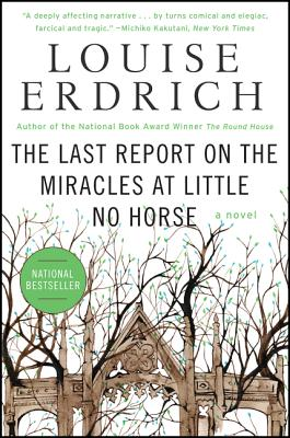The Last Report on the Miracles at Little No Horse - by Louise Erdrich (Harper Perennial)In this piece of fiction Louise Erdrich tells the story of Father Damien, a priest living on an Ojibwe reservation, who has kept their identity as a woman a secret. As Father Damien begins to meet new challenges near the end of his life, he is forced to make a decision to either reveal his true identity or to continue maintaining his secret. The Last Report on the Miracles at Little No Horse is a complex story that contemplates religion, gender, cultural barriers, and identity.
