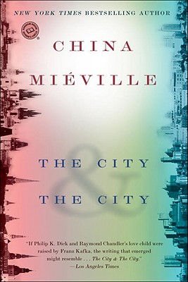 The City & The City - by China Miéville (Macmillan)What's the book: The City & The City takes as its setting two fictional European cities—Besźel and Ul Qoma—that occupy the same geographic plane, simultaneously. But citizens of Besźel and citizens of Ul Qoma are not allowed to look at or acknowledge the other city or its inhabitants (that's called