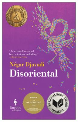 Disoriental - by Négar Djavadi, translated by Tina Kover (Europa Editions)This lyrical novel translated from French chronicles the life of Kimiâ Sadr, who leaves Iran at the age of ten for France. It explores her sense of disorientation and alienation as she struggles with the dichotomies within her various identities as a daughter, sister, political refugee, and bisexual.