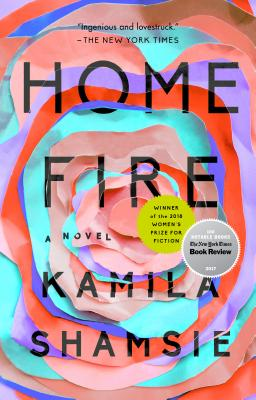 Home Fire - by Kamila Shamsie (Riverhead)A modern-day British Pakistani Antigone fights for the right to bury her brother on English soil, pitting herself against powerful enemies and the man she loves.
