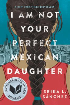 I Am Not Your Perfect Mexican Daughter - by Erika L. Sánchez (Random House Children's Books)A coming-of-age YA novel that discusses the realities of immigrant life through the eyes of young Julia Reyes, who struggles to define herself under her conservative Mexican parents' expectations, while also trying to come to terms with the loss of her older sister, Olga, who'd been the family pride. Earnest and exacting, Sánchez doesn't pull any punches throughout Julia's emotional journey.