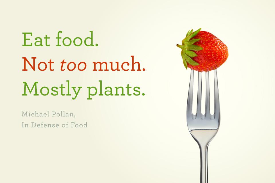 Let Food Be Thy Medicine - eat-mostly-plants.jpg