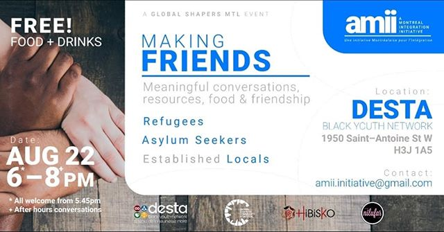 We welcome you to a warm and intimate gathering on Thursday, August 22nd from 6-9pm at DESTA Black Youth Network in Little Burgundy, focused on two-way social integration in Montreal through friendship building between established locals and refugees. Free dinner will be included along with patio time if sunshine joins us too.  Nous vous invitons à une réunion chaleureuse et intime le jeudi 22 août de 18 h à 21 h au « DESTA Black Youth Network », dans la Petite-Bourgogne. Cette réunion est axée sur l'intégration sociale Montréalaise à travers la création de liens d'amitié entre locaux établis et réfugiés. Un souper gratuit sera inclus avec un moment de détente sur le patio, si le soleil se joint à nous aussi.  #montreal #refugees #refugeecentre #refuge #refugies #welcomerefugees #welcomeall #asylumseekers #asylum #seekingrefuge #seekingasylum #bienvenue #qcpoli #refugeeswelcome #mtl #mtlmoments #mtllife #mtlpoli #quebec