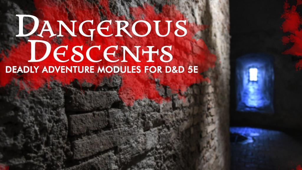 dangerousdescents1.png