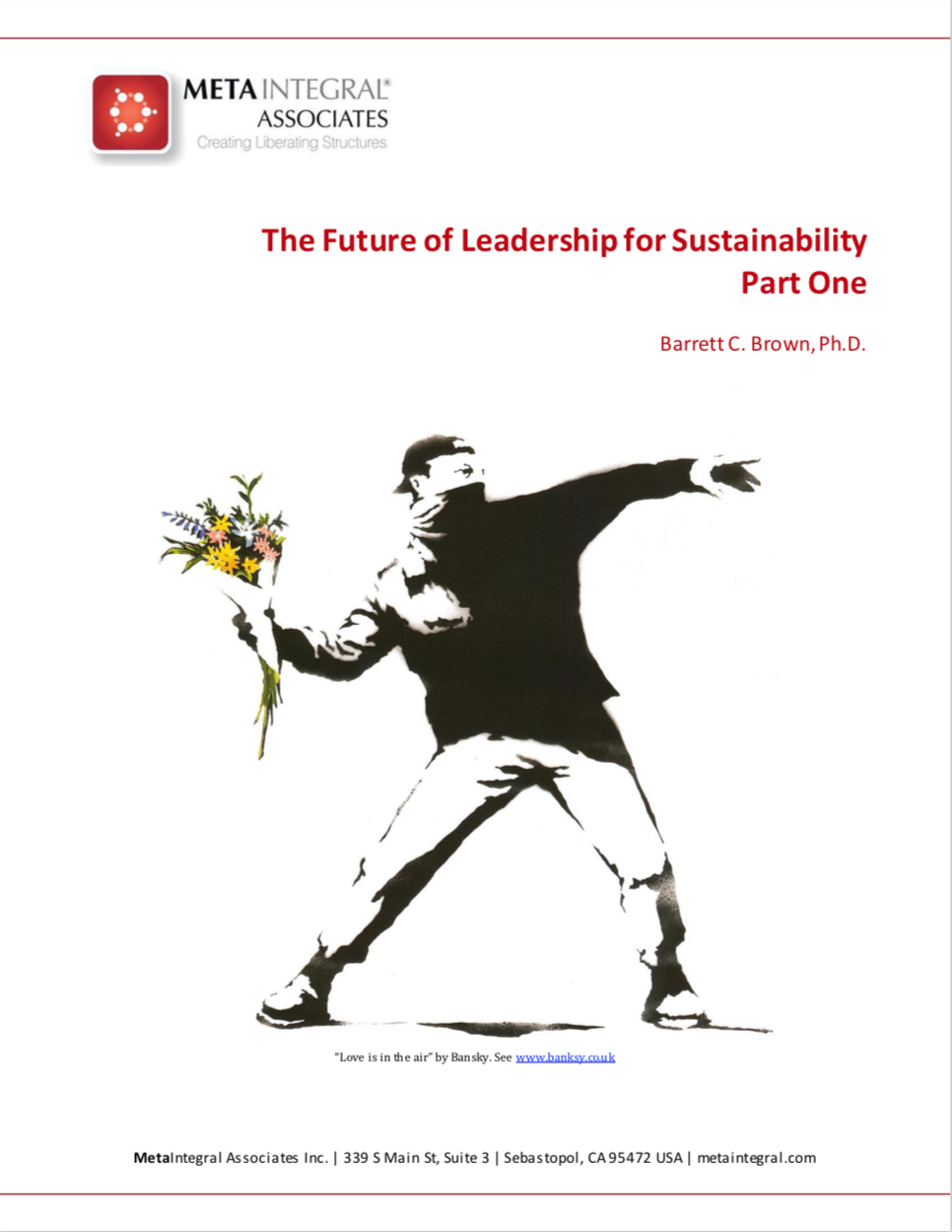 The future of leadership for sustainability - Part 1 - Originally published in Kosmos Journal, this two-part article goes deep into who we are being challenged to become in order to create a sustainable and just world that works for all.