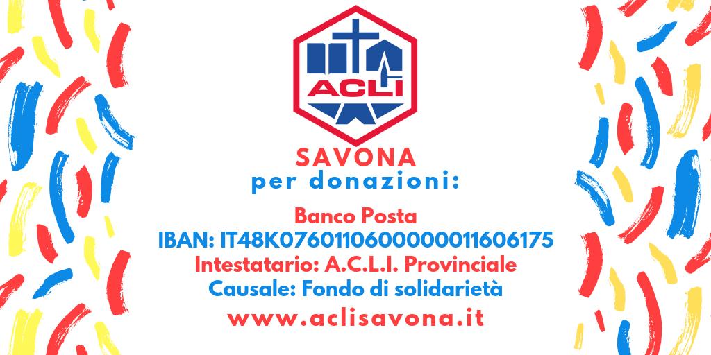 Donazioni/ IBAN: IT48K0760110600000011606175 / Intestatario: A.C.L.I. Provinciale / Causale: Fondo di solidarietà