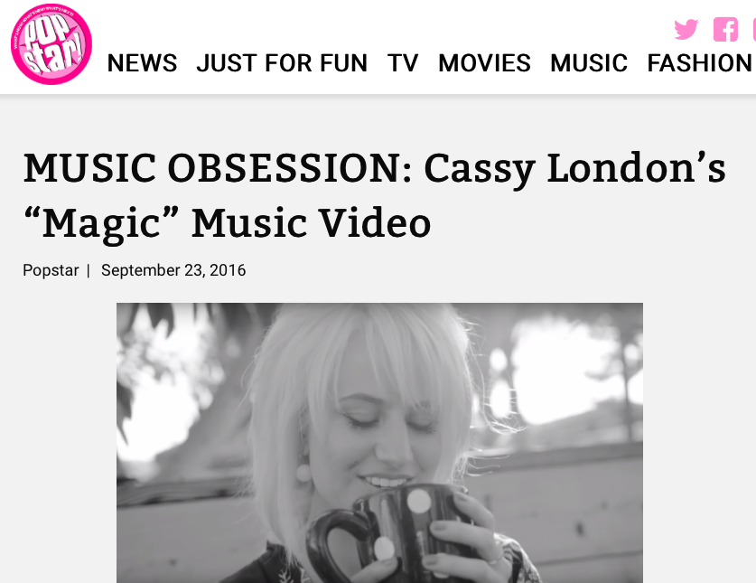 "PopStar Magazine - Happy Friday! What better way to kick off the weekend than an awesome new artist/tune to obsess over? Right now, it's all about up-and-coming pop star, Cassy London! The singer-songwriter just released the music video to her single, ""Magic"" and it's, well, magical."