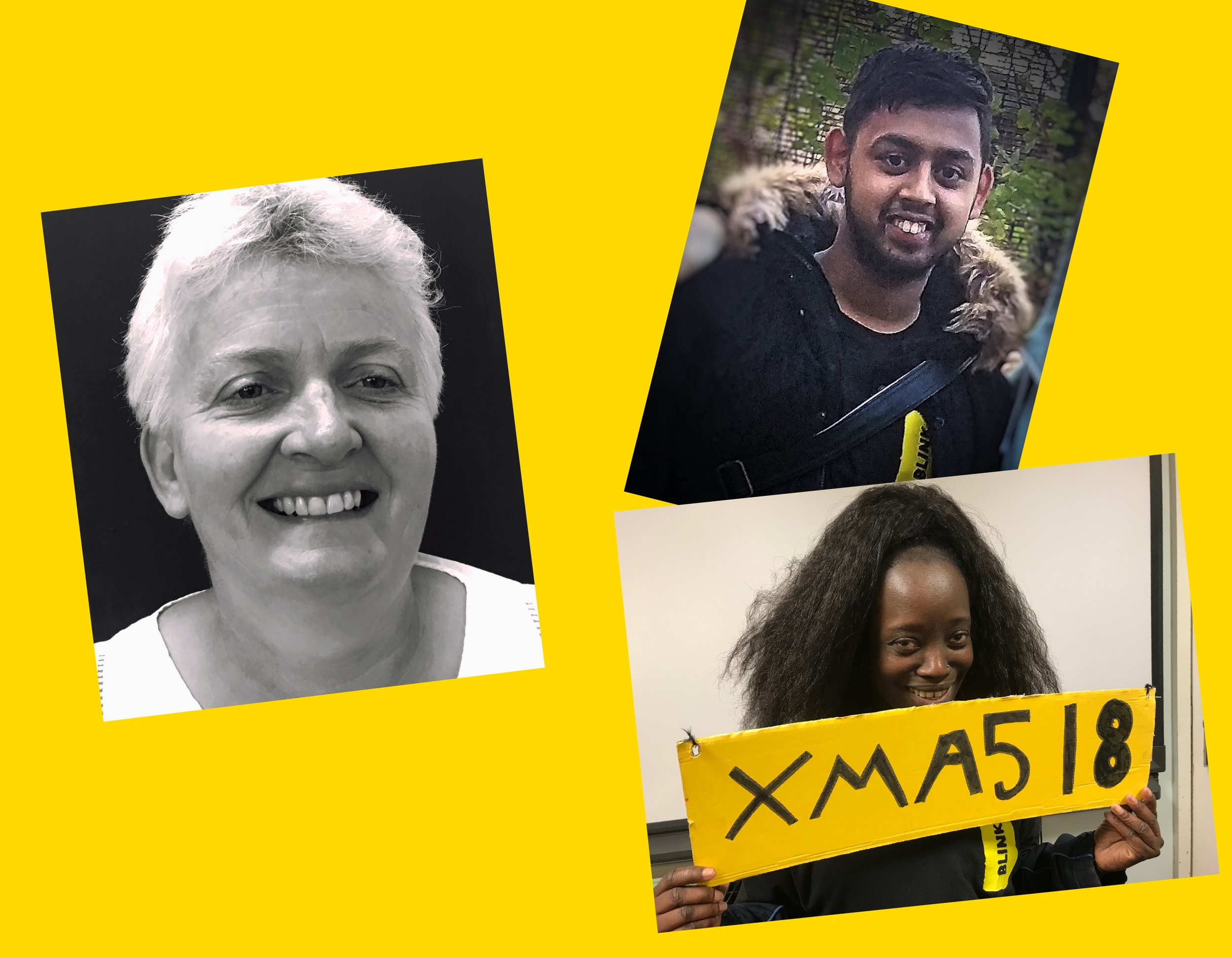 [description] A collage of 3 pictures Left: Mandy has cropped blonde hair, and a wide friendly smile. Left bottom: Maisa is a young female with a shy smile and a sparkle in her eye and long black wavy hair. She is holding a yellow sign which reads XMAS 18 from our Winter show. Left bottomt: Sabir is a young man with a relaxed smile, short brown hair with a short beard. He is pictured outside of the school gates with his Winter coat on and his BLINK t shirt peeking through.