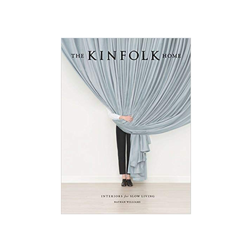 Kinfolk Home Slow Living Book