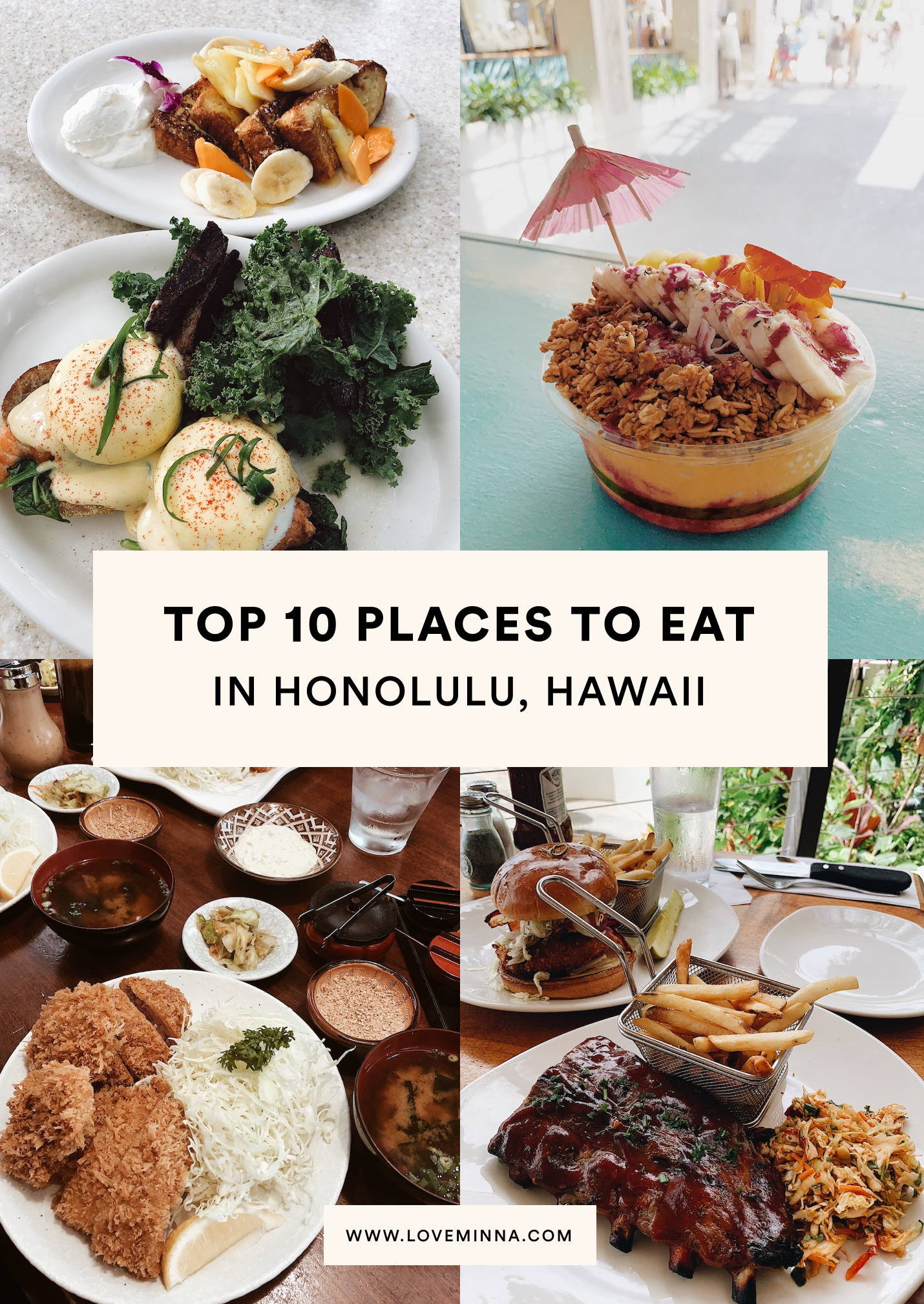 Top 10 Places to Eat in Honolulu, Hawaii  – Love, Minna