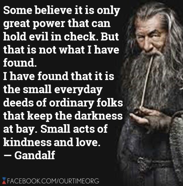 Small deeds of kindness-Gandalf.jpg