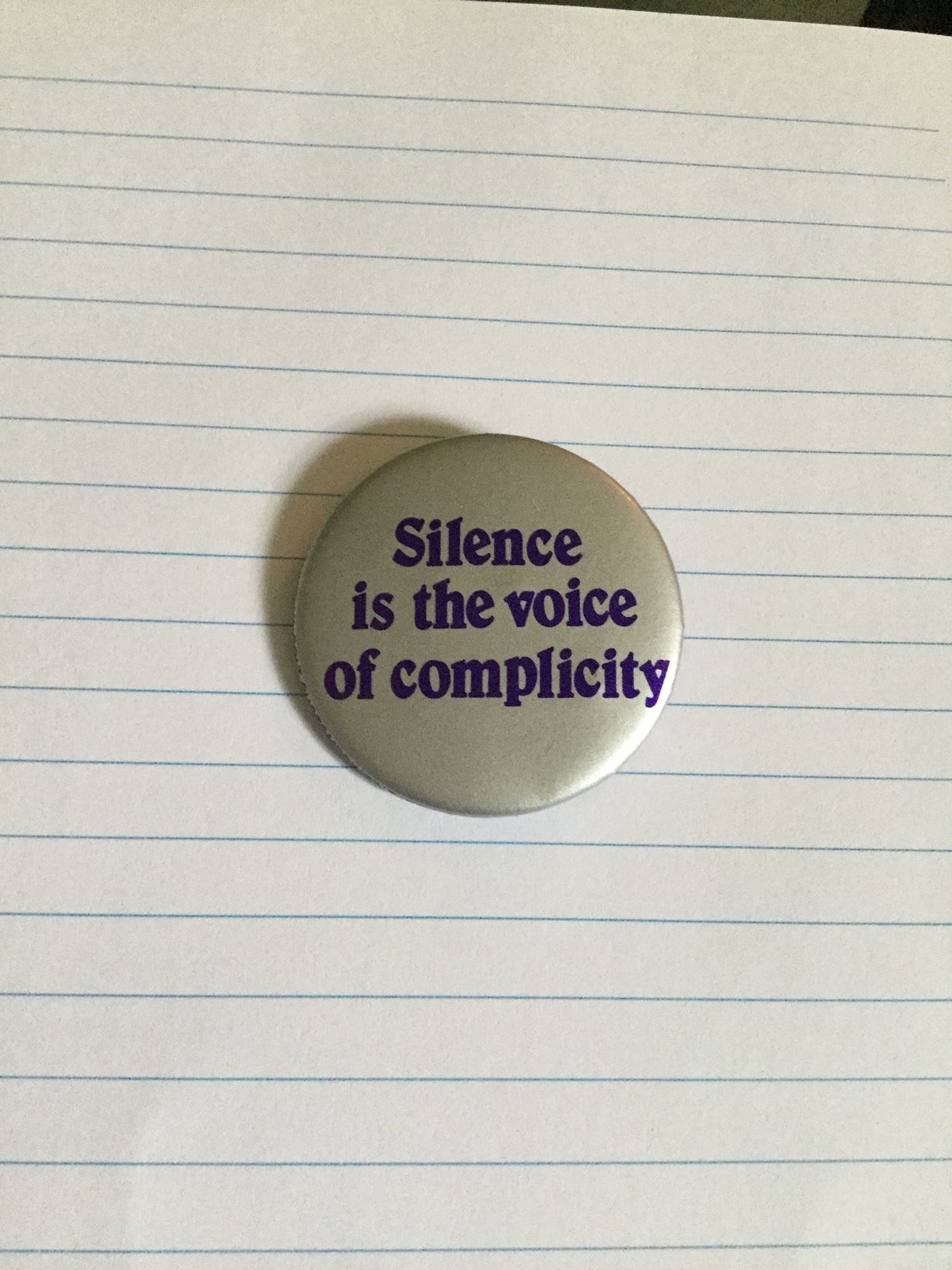 Silence is the voice of complicity.JPG