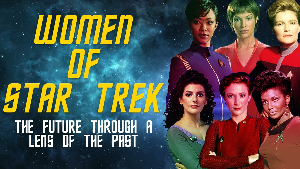 Women In Star Trek: A Fraught Vision of the Future of Feminism -