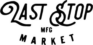 last stop mfg market