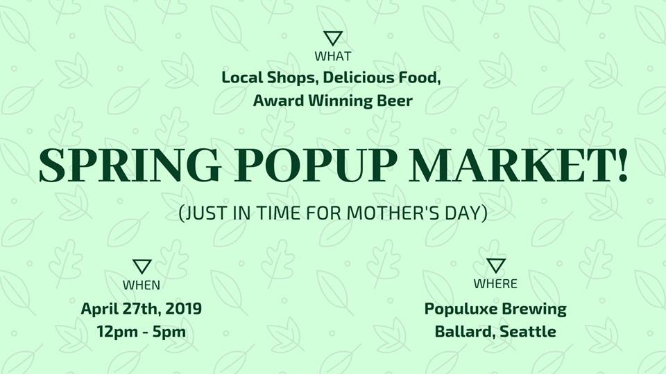 Spring Market at Populuxe Brewing Seattle