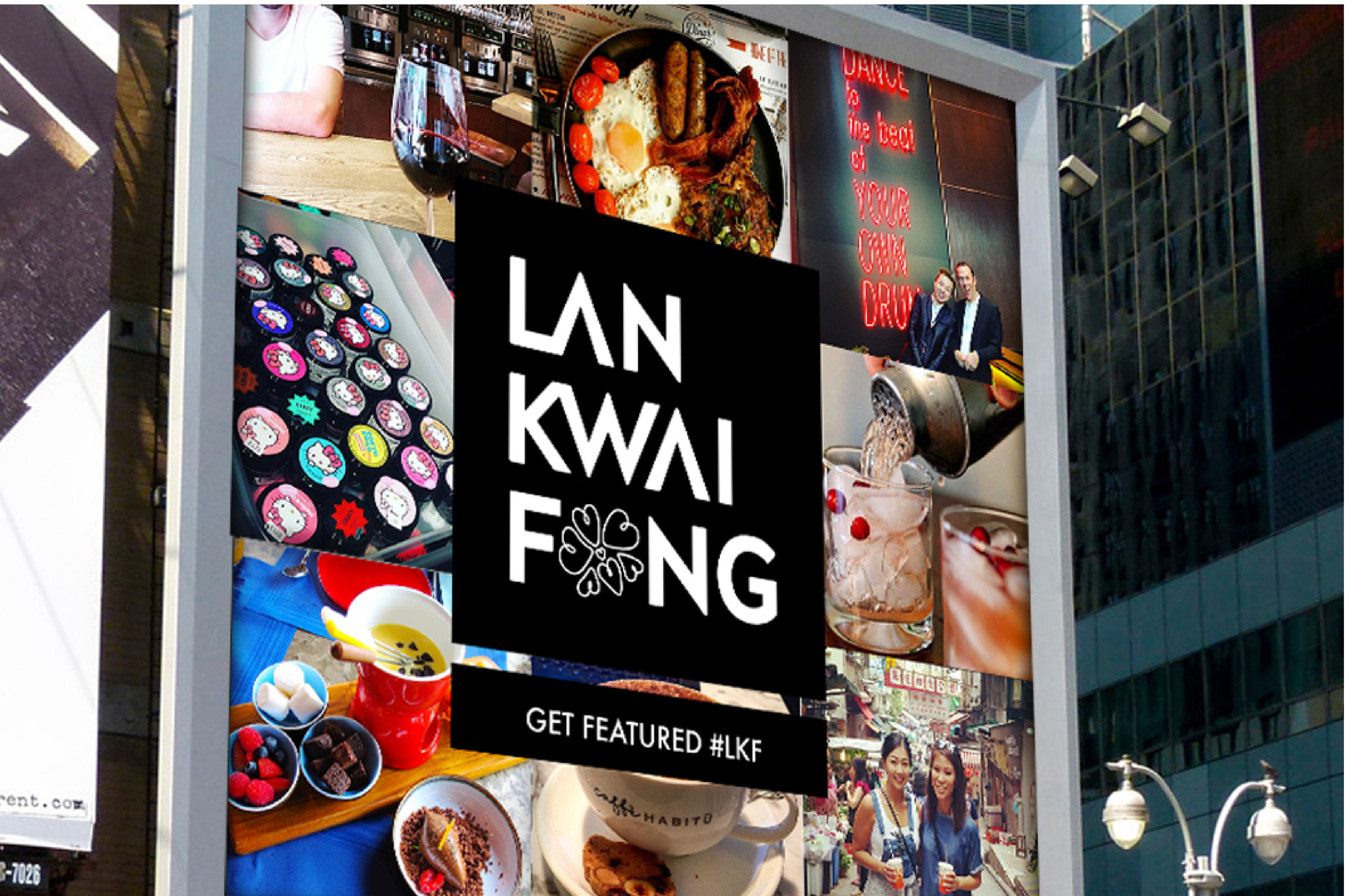A life digital ad following the same format is located in the heart of LKF. This evolving ad will cycle photos sent in real time, as an attraction for tourists and consumers.