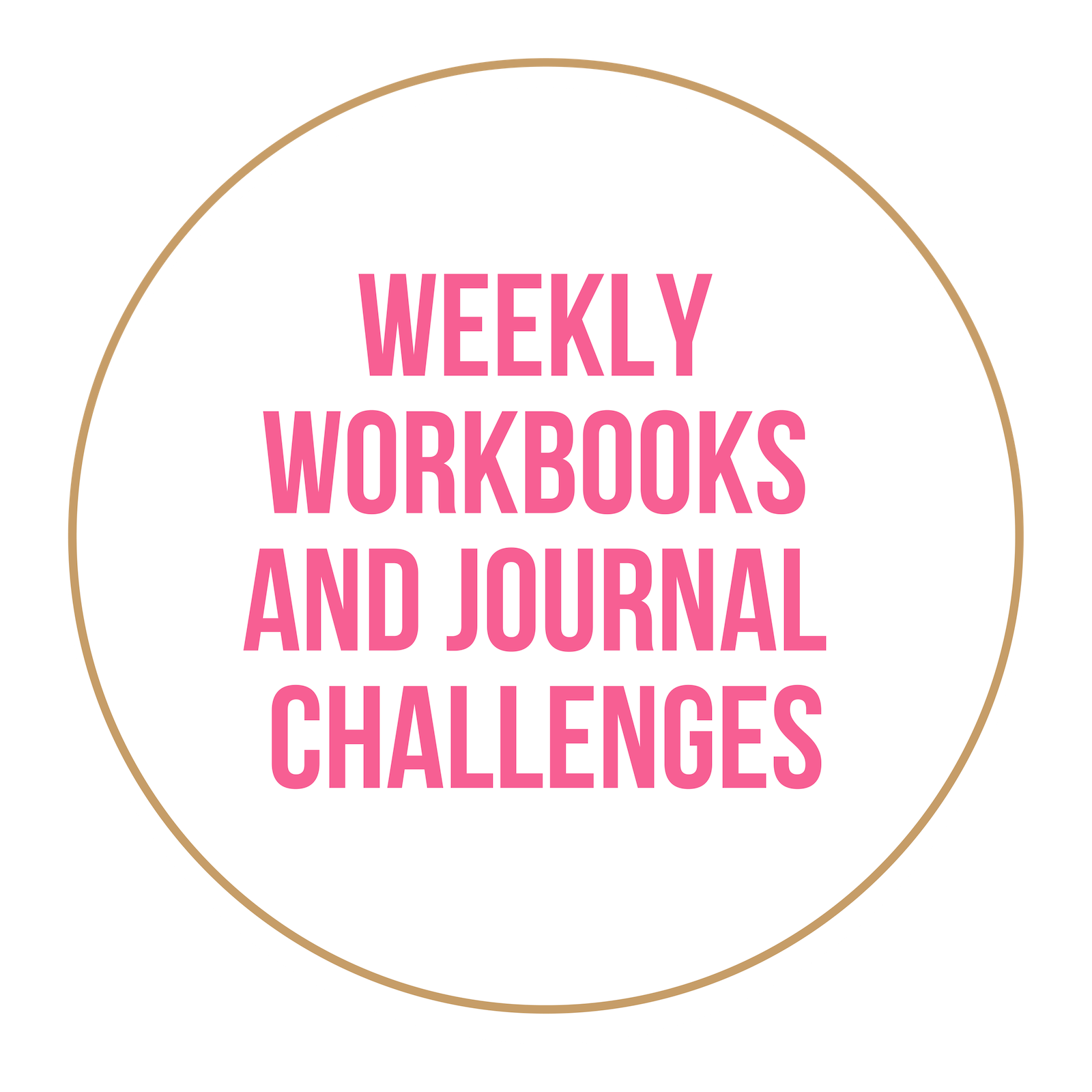 - Your weekly workbooks will include reflective and action-driven written exercises along with journal challenges focusing on different areas of your life.