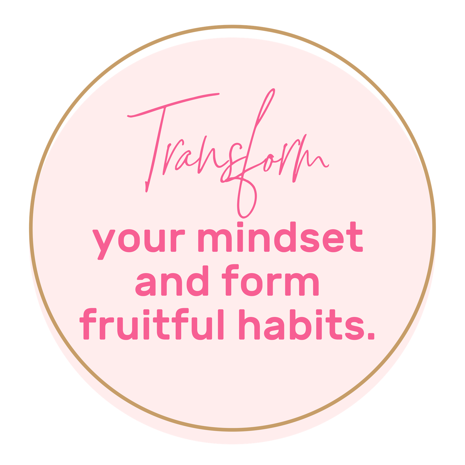 - You will experience a purposeful mindset shift and be clear on the mindset and habits required of you to live each day with purpose and align your life with your mission.