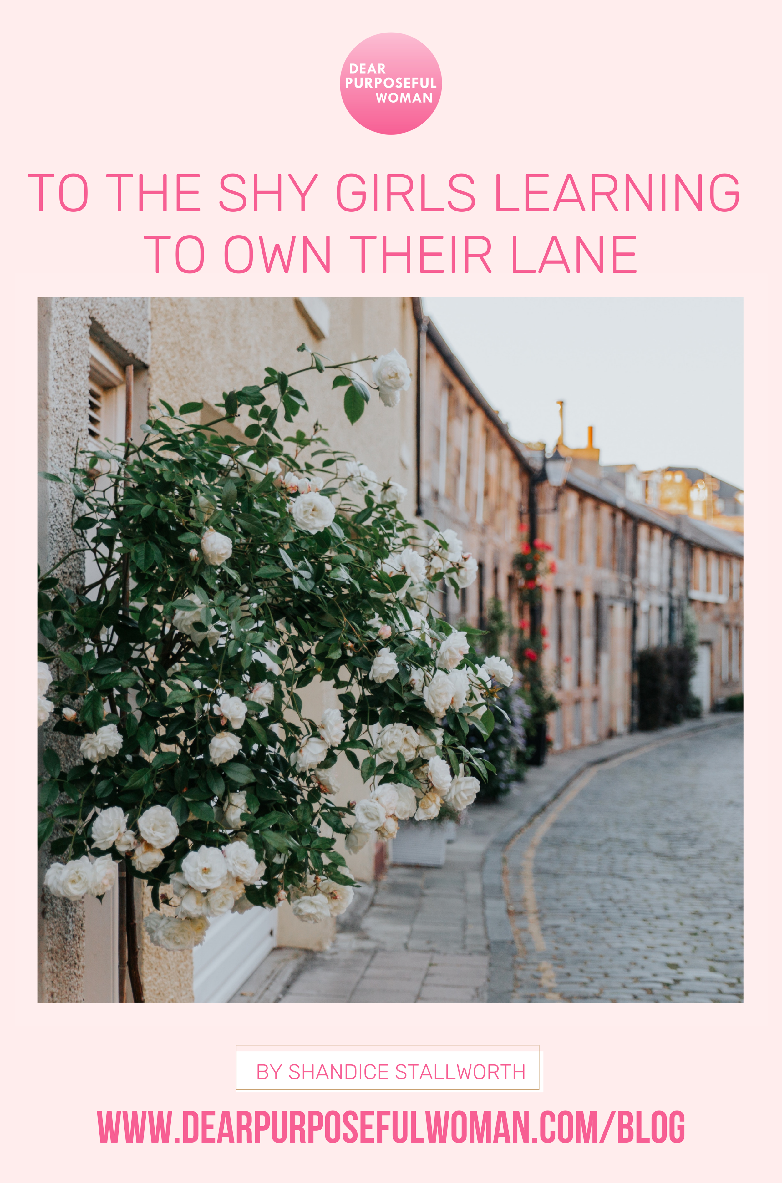 TO THE SHY GIRLS LEARNING TO OWN THEIR LANE - Dear Purposeful Woman.png