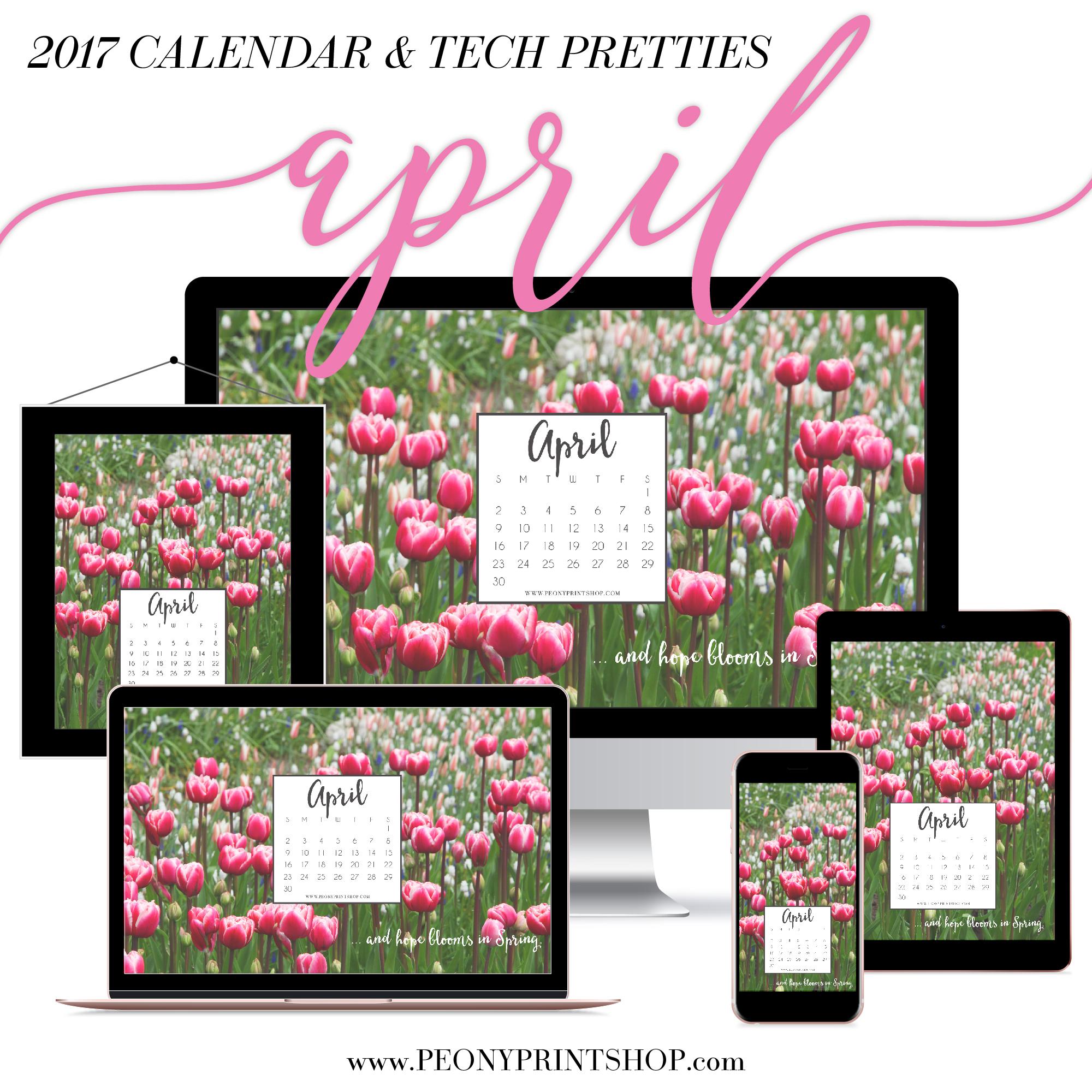 2017 April Calendar + Tech Pretties  |  PeonyPrintshop.com