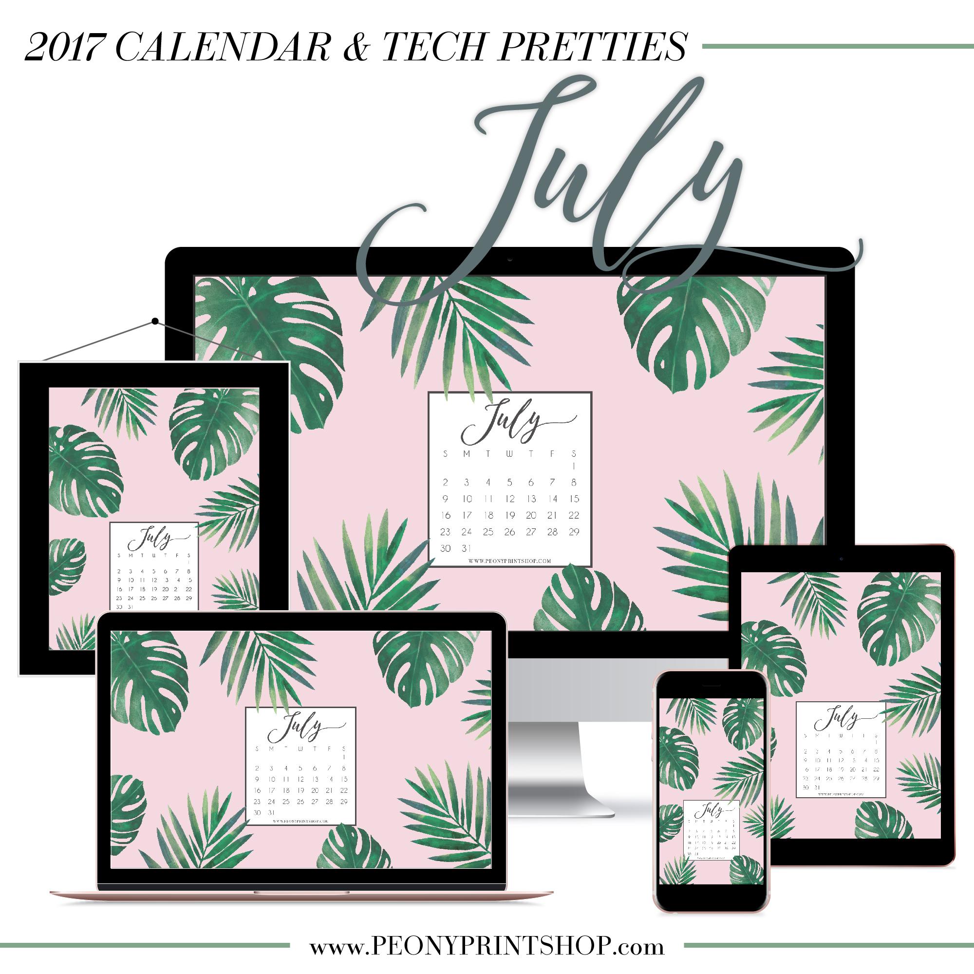 2017 July Calendar + Tech Pretties  |  PeonyPrintshop.com