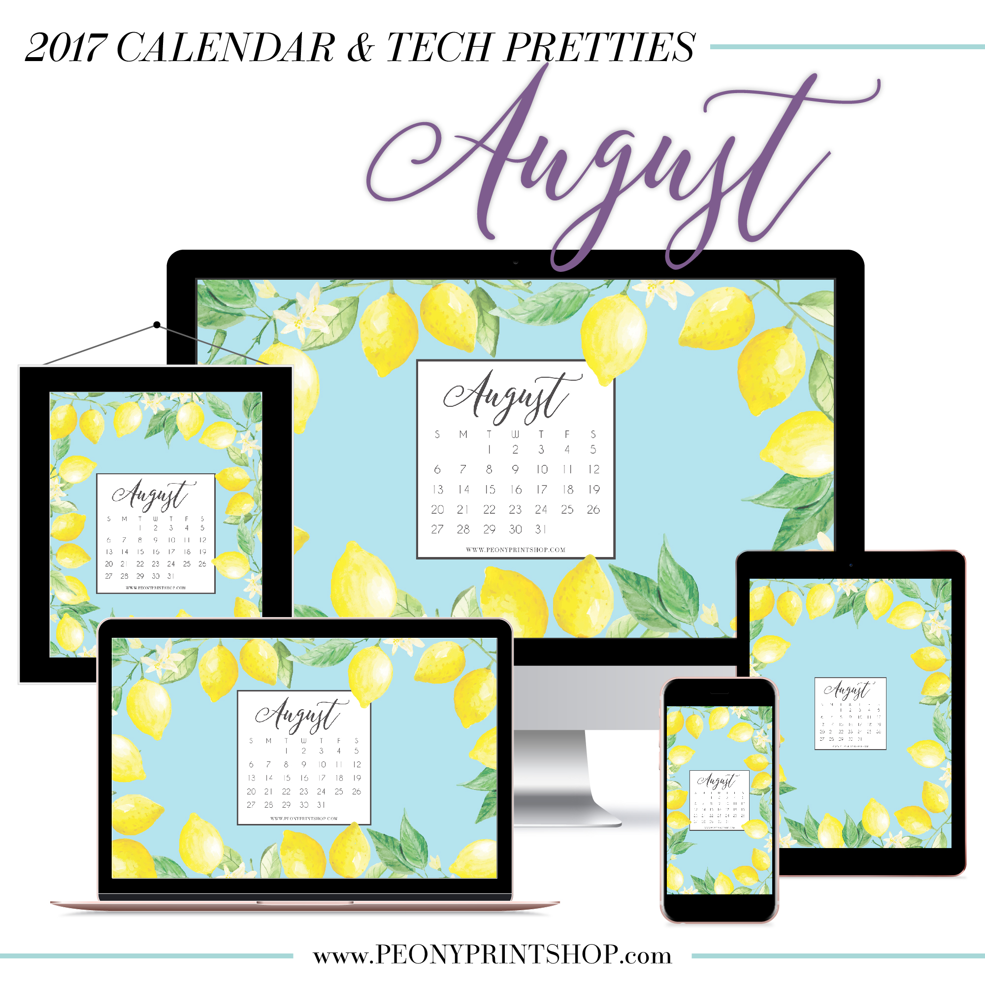 2017 August Calendar + Tech Pretties     PeonyPrintshop.com