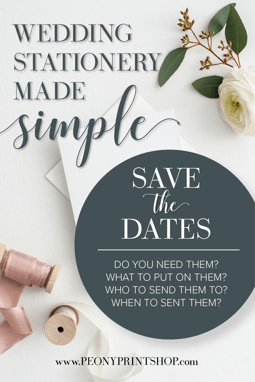 Wedding Stationery Made Simple: Save the Dates | PeonyPrintshop.com | Custom Invitations, Stationery, & Gifting