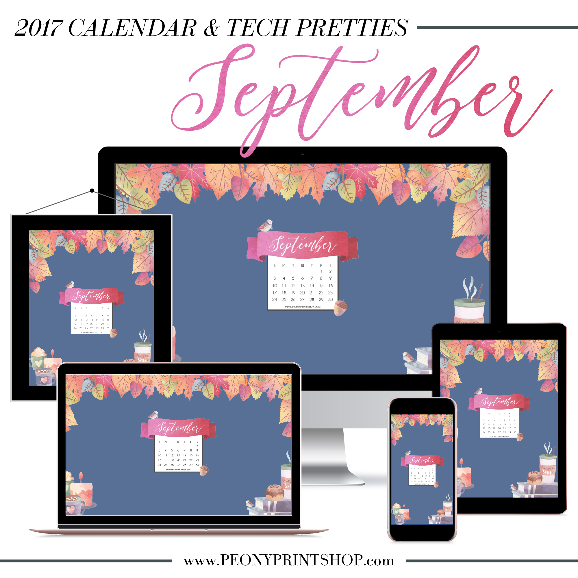 2017 September Tech Pretties + Printable Calendar  |  PeonyPrintshop.com