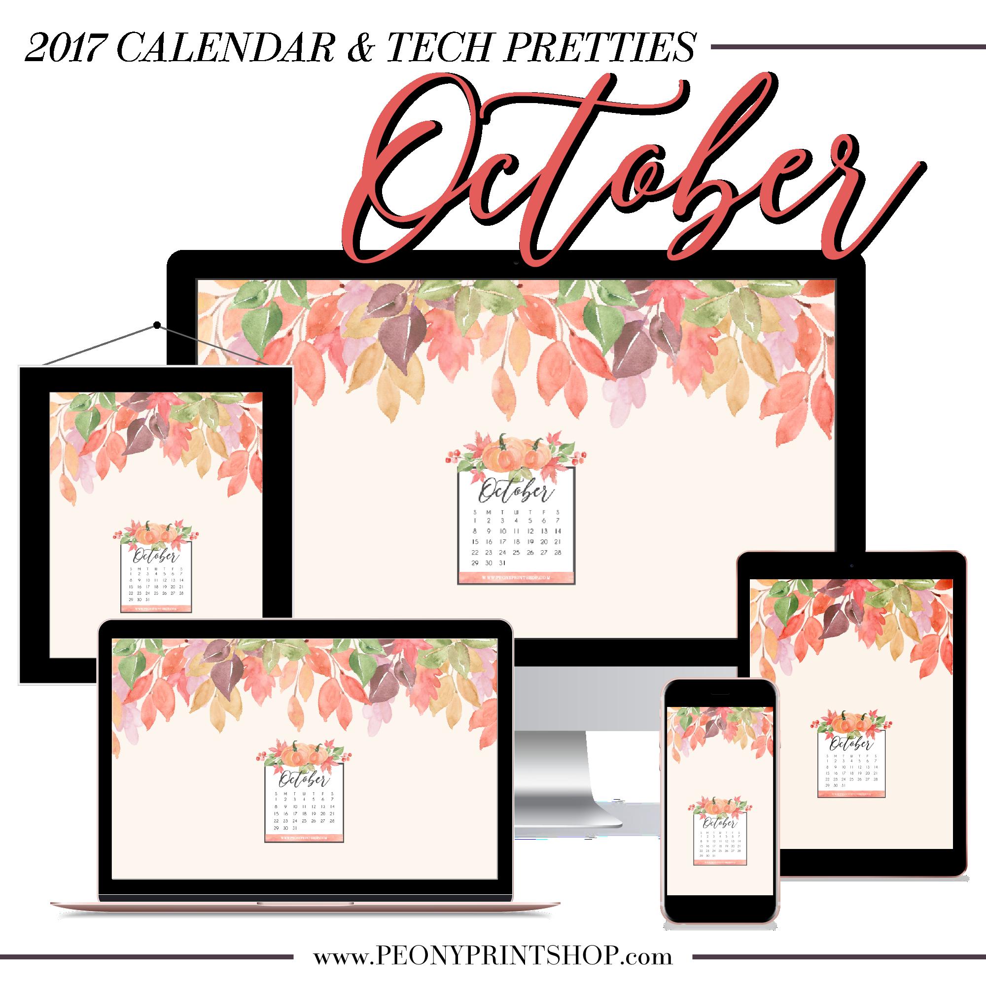 2017 October Tech Pretties + Printable Calendar | PeonyPrintshop.com