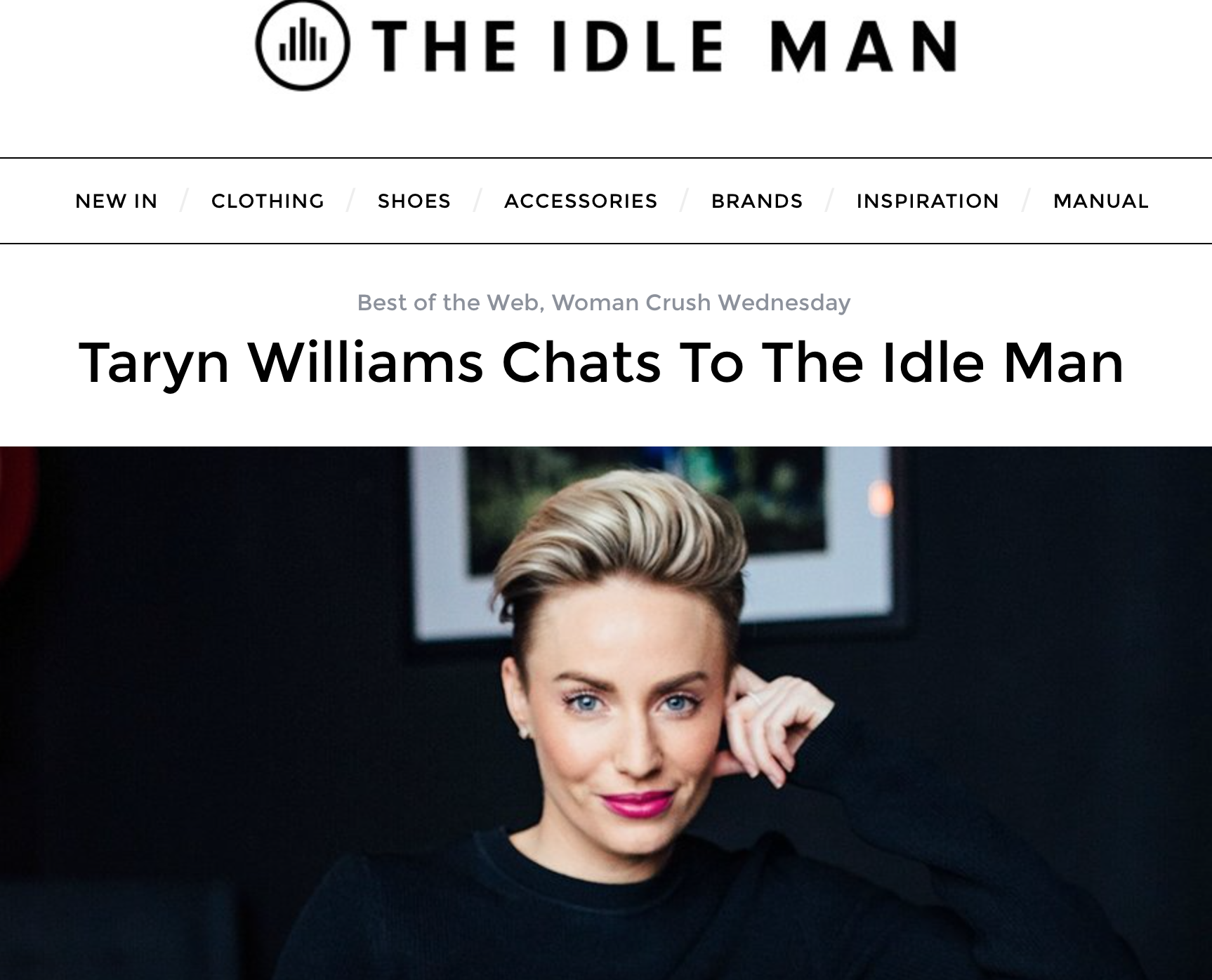 http://theidleman.com/manual/web-roundup/taryn-williams-chats-to-the-idle-man/
