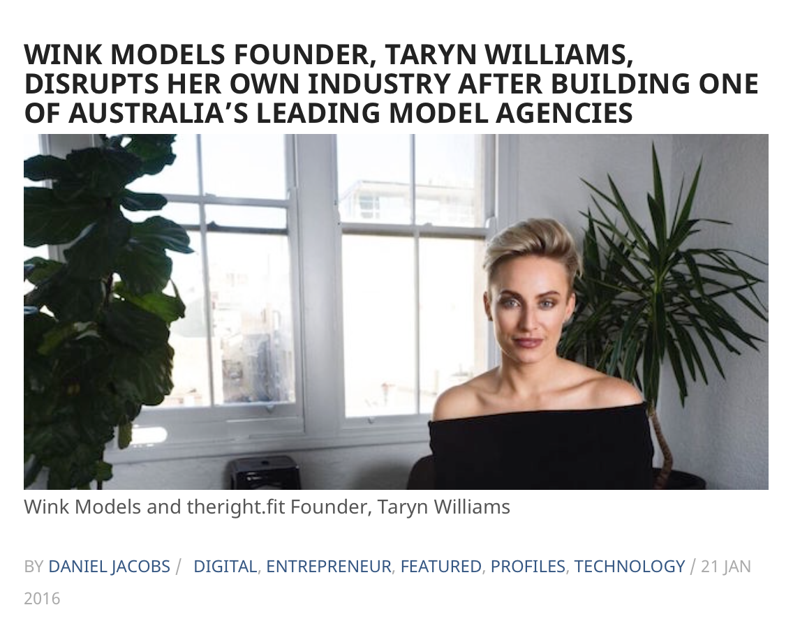 http://www.dynamicbusiness.com.au/entrepreneur-profile/wink-models-founder-taryn-williams-disrupts-her-own-industry-after-building-one-of-australias-leading-model-agencies.html