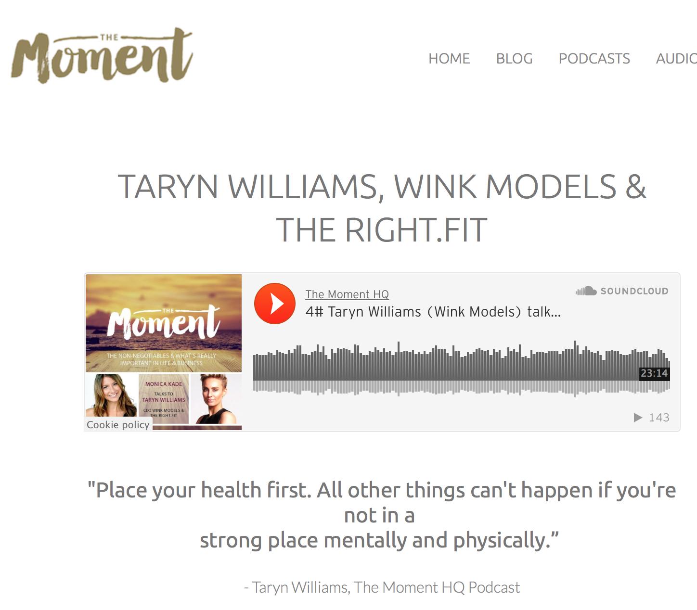 http://www.themomenthq.com/podcast/taryn-williams-wink-models-rightfit